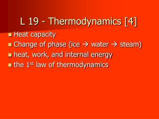 L 19 - Thermodynamics [4]