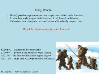 SS Chapter 2 � Native Americans, Lesson 1