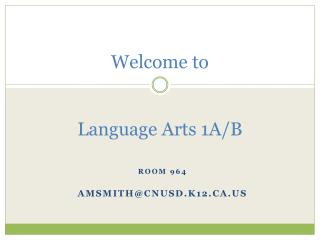 Welcome to  Language Arts 1A/B