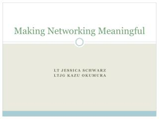 Making Networking Meaningful