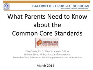 What Parents Need to Know about the  Common Core Standards