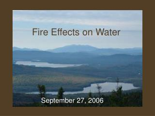 Fire Effects on Water