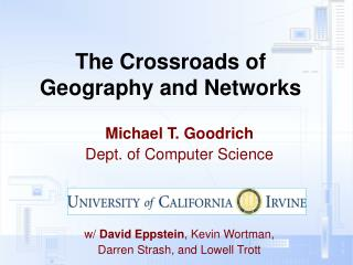 The  Crossroads  of  Geography  and  Networks