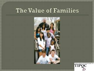 The Value of Families