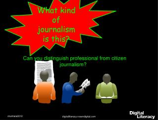 Can you distinguish professional from citizen journalism?