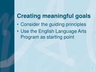 Creating meaningful goals
