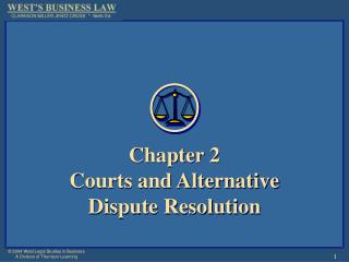 Chapter 2 Courts and Alternative Dispute Resolution