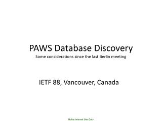 PAWS Database Discovery Some considerations since the last Berlin meeting