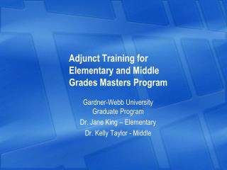 Adjunct Training for Elementary and Middle Grades Masters Program