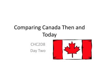 Comparing Canada Then and Today