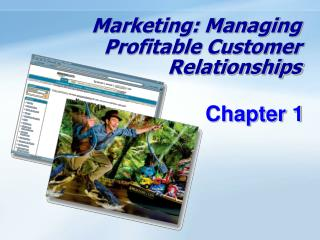 Marketing: Managing Profitable Customer Relationships