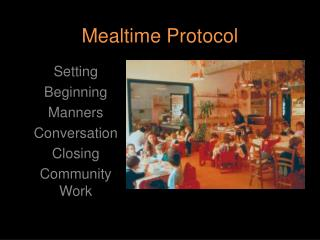 Mealtime Protocol
