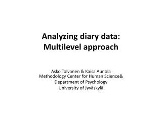 Analyzing diary data:  Multilevel  approach