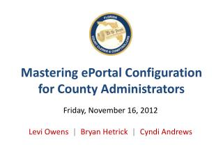 Mastering  ePortal  Configuration for  County Administrators