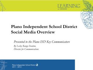 Plano Independent School District Social Media Overview
