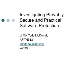 Investigating Provably Secure and Practical Software Protection