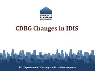 CDBG Changes in IDIS