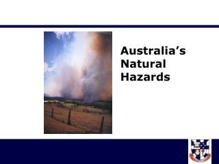 Australia's  Natural  Hazards