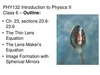 PHY132  Introduction to Physics II Class 6 –  Outline: