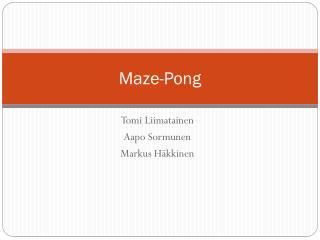 Maze-Pong