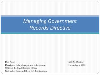 Managing Government  Records Directive
