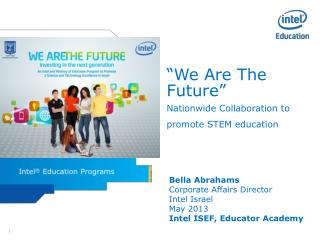 """""""We Are The Future"""" Nationwide Collaboration to promote STEM education"""