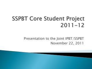 SSPBT Core Student Project 2011-12