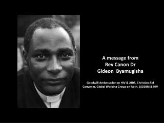 A message from  Rev Canon Dr  Gideon  Byamugisha