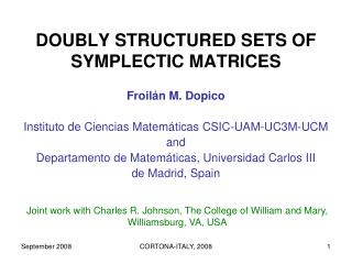 DOUBLY STRUCTURED SETS OF SYMPLECTIC MATRICES