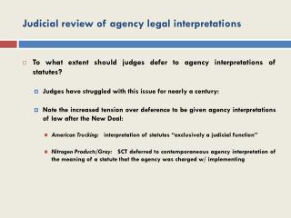 Judicial review of agency legal interpretations