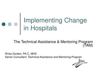 Implementing Change in Hospitals