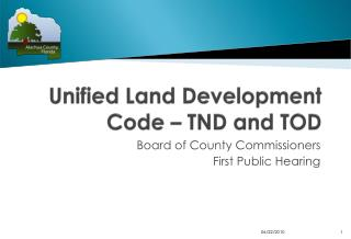 Unified Land Development Code – TND and TOD