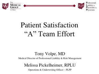 Patient Satisfaction  A  Team Effort