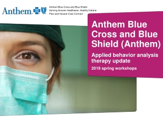Anthem Blue Cross and Blue Shield  Serving Hoosier Healthwise