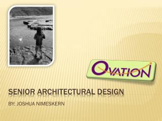 Senior architectural design