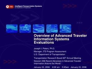 Overview of Advanced Traveler Information Systems Evaluations