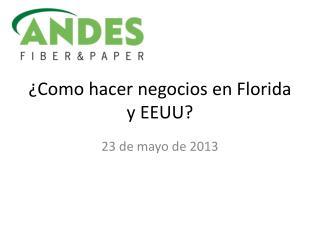 ¿Como hacer negocios en Florida y EEUU?