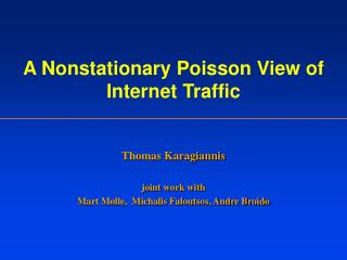 A Nonstationary Poisson View of Internet Traffic