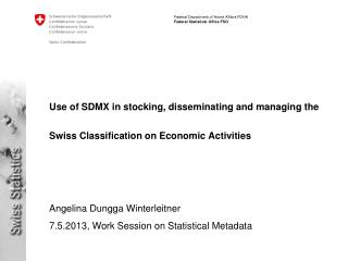 Angelina Dungga Winterleitner 7.5.2013, Work Session on Statistical Metadata