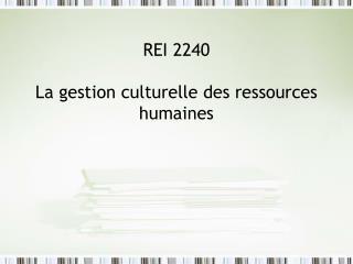 REI 2240 La gestion culturelle des ressources humaines