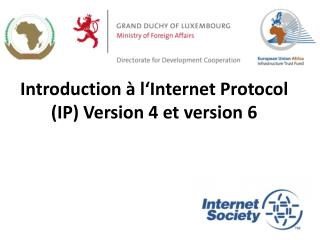 Introduction  � l�Internet  Protocol (IP) Version 4 et  version  6