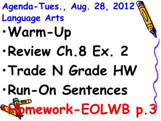 Agenda-Tues., Aug. 28, 2012 Language Arts