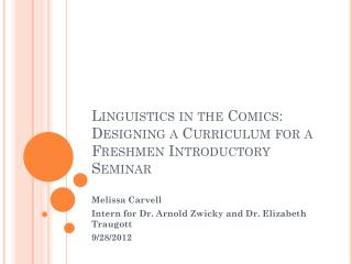 Linguistics in the Comics: Designing a Curriculum for a Freshmen Introductory Seminar