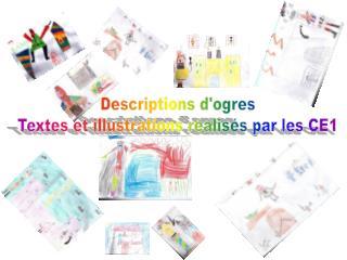 Descriptions d'ogres Textes et illustrations réalisés par les CE1