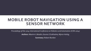 Mobile Robot Navigation using a Sensor Network