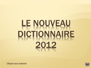 Le nouveau dictionnaire 2012