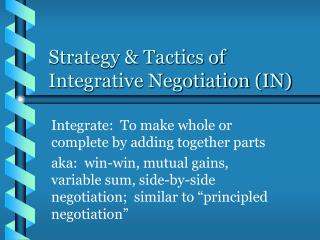 Strategy  Tactics of Integrative Negotiation IN