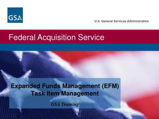 Expanded Funds Management (EFM)  Task Item Management