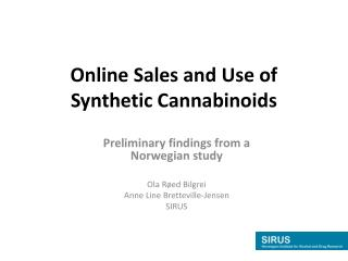 Online Sales and Use of Synthetic Cannabinoids