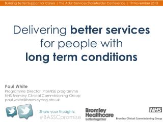 Delivering  better services  for  people with  long term conditions